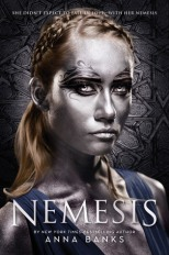 Nemesis by Anna Banks, October 2016, Feiwel and Friends, RRP$26.98 AUD
